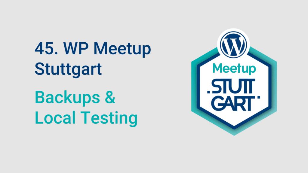 Titelbild: WP Meetup mit dem Thema Backups und Local Testing